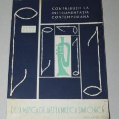 AUREL POPA - CONTRIBUTII LA INSTRUMENTATIA CONTEMPORANA DE LA JAZZ LA SIMFONICA (5343 - Carte Arta muzicala