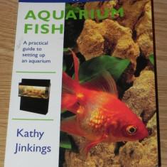 KATHY JINKINGS - AQUARIUM FISH. GHID ACVARISTICA IN LIMBA ENGLEZA
