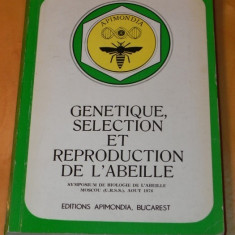 APIMONDIA. GENETIQUE, SELECTION ET REPRODUCTION DE L ALBEILLE