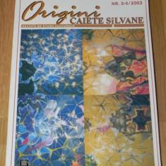 ORIGINI CAIETE SILVANE NR3-4/2003 - Revista culturale
