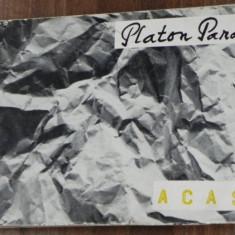 PLATON PARDAU - ACASA. VERSURI. extrem de rara - Carte poezie