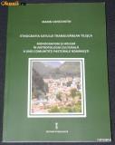 MARIN CONSTANTIN - ETNOGRAFIA SATULUI TRANSILVANEAN TILISCA  sibiu, Alta editura