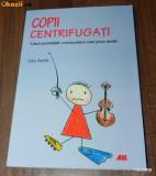GAIA SACCHI - COPII CENTRIFUGATI. CAND ACTIVITATILE EXTRASCOLARE SUNT PREA MULTE