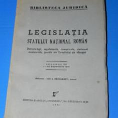 LEGISLATIA STATULUI NATIONAL ROMAN VOL13/ 1-30 ISEPTEMBRIE 1941