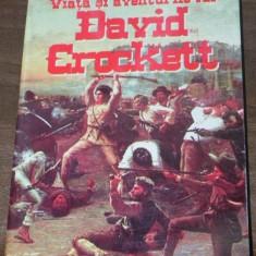 JOHN S C ABBOTT - VIATA SI AVENTURILE LUI DAVID CROCKETT - Carte de aventura