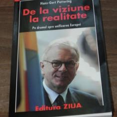 HANS-GERT POTTERING DE LA VIZIUNE LA REALITATE PE DRUMUL SPRE UNIFICAREA EUROPEI - Carte Politica