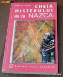 HENRI STIERLIN CHEIA MISTERULUI DE LA NAZCA. DESCIFRAREA UNEI ENIGME ARHEOLOGICE