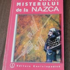 HENRI STIERLIN CHEIA MISTERULUI DE LA NAZCA. DESCIFRAREA UNEI ENIGME ARHEOLOGICE - Carte ezoterism
