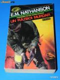 E M NATHANSON - UN RAZBOI MURDAR - colectia comando nemira (02228 g