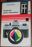 LEONIDA TANASESCU - CONSTRUCTII PENTRU FOTOAMATORI COLECTIA FOTO FILM NR 5 (9657