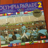 Disc vinil ( vinyl , pick-up ) Olympia Parade discul 2 - Olimpiada Munchen 1972