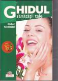 Cartea Ghidul sanatatii tale, de Michael van Straten, Alta editura