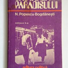 N. Popescu Bogdanesti - In cautarea paradisului - Carte Politica