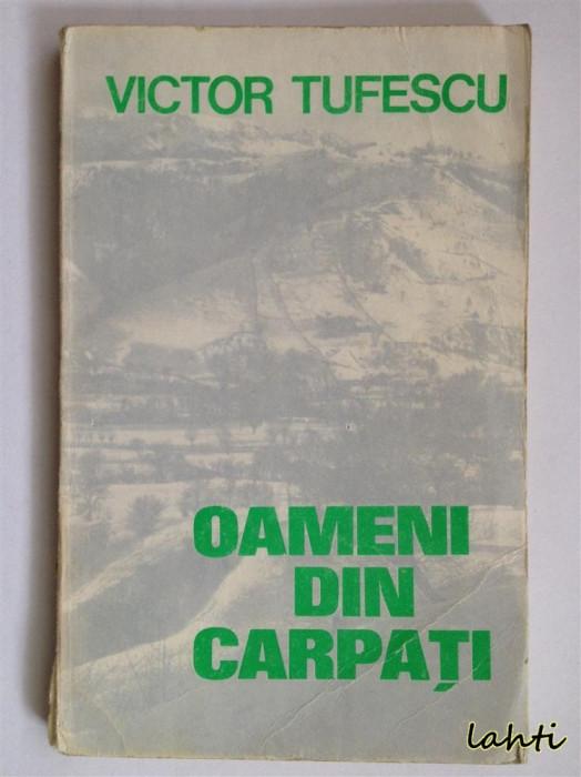 Victor Tufescu - Oameni din Carpati