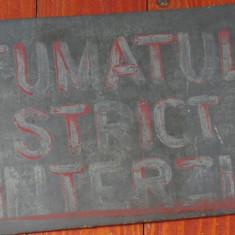 Vintage - placa din tabla realizata manual / indicator - Fumatul strict interzis - Metal/Fonta