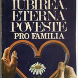 Carol Roman - Iubirea, eterna poveste - Carte Psihologie