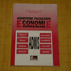Indrumar admitere Facultate Economie - Constantin Enache - Ion Popescu - 1997 - Teste admitere facultate