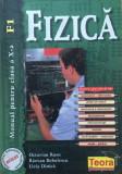 FIZICA MANUAL PENTRU CLASA A X-A - Octavian Rusu, Razvan Bobulescu