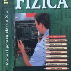FIZICA MANUAL PENTRU CLASA A X-A - Octavian Rusu, Razvan Bobulescu - Manual scolar teora, Clasa 10, Teora
