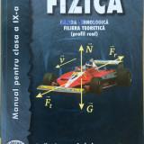 FIZICA MANUAL PENTRU CLASA A IX-A - Rodica Ionescu Andrei - Carte Fizica
