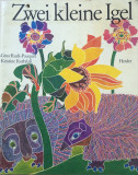 ZWEI KLEINGE IGEL  (carte pentru copii in limba germana)
