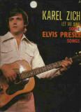 Karel Zich - LET ME SING SOME ELVIS PRESLEY SONGS (DISC DE VINIL, LP)