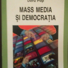 MASS MEDIA SI DEMOCRATIA - DORU POP - Carte de publicitate, Polirom