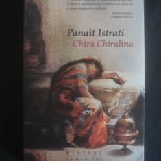 PANAIT ISTRATI - CHIRA CHIRALINA {2014}, Humanitas