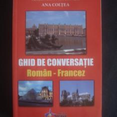 MARINELA MITRENGA, ANA COLTEA - Ghid de conversatie Altele ROMAN FRANCEZ
