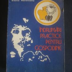 ELENA HEROVANA - INDRUMARI PRACTICE PENTRU GOSPODINE