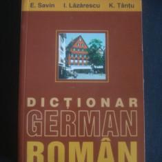 E. SAVIN, I. LAZARESCU, K. TANTU - DICTIONAR GERMAN ROMAN