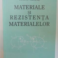 MATERIALE SI REZISTENTA MATERIALELOR de IOANA ARMAS, 2001 - Carti Mecanica