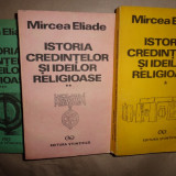 Istoria credintelor si ideilor religioase 3 vol- Mircea Eliade - Filosofie