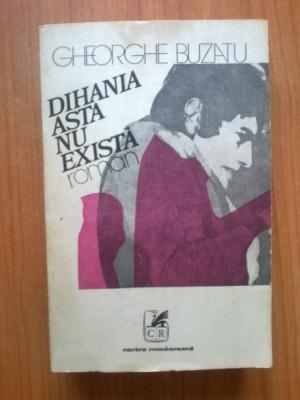 k0a Dihania asta nu exista - Gheorghe Buzatu foto
