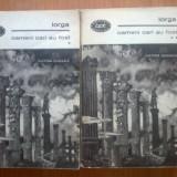 D1c Iorga - Oameni cari au fost (2 volume)
