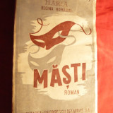 Maria- Regina Romaniei - Masti Ed. IIa 1940