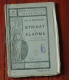 Carte biblioteca Minerva - Strigat de alarma de Guy de Maupassant - 116 pagini !