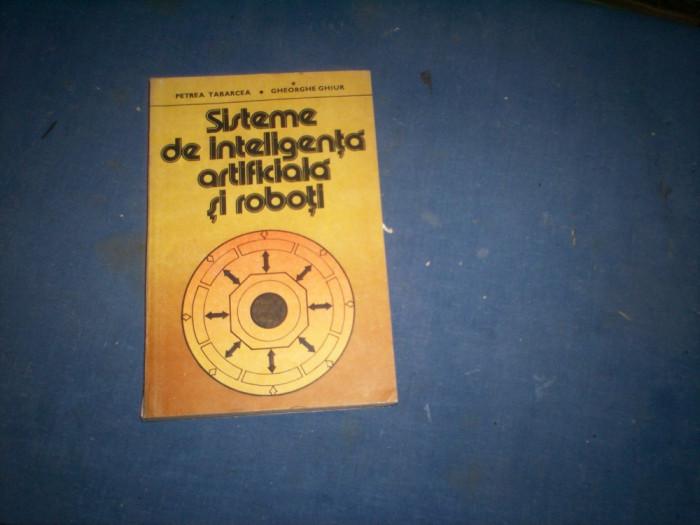 SISTEME DE INTELIGENTA ARTIFICIALA  SI ROBOTI