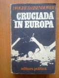 j Cruciada in Europa - Dwight D. Eisenhower