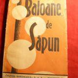 Grigore Patriciu - Baloane de Sapun -Schite - Prima Ed.1947 - Nuvela
