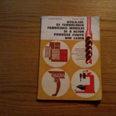 UTILAJUL SI TEHNOLOGIA FABRICARII MOBILEI * cl. XI - V. Nastase, A.Popa - 1985 - Curs Tehnica