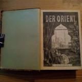 DER ORIENT - Amand schweiger-Lerchenfeld - prima editie, 1882, 808 p.+CXLII