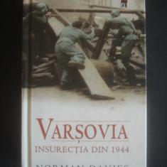 NORMAN DAVIES - VARSOVIA INSURECTIA DIN 1944, Alta editura