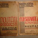 Noutati gospodaresti 2 vol/ an 1943- E.Ciortan, Xenia Nicolau - Carte Retete traditionale romanesti