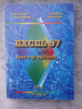 Excel 97 -  Teorie si aplicatii