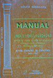 MANUAL DE LIMBA SI LITERATURA ROMANA PT EXAMENUL DE CAPACITATE - V. Barbulescu