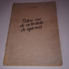 L.LACAZE - PATRU ANI DE ACTIVITATE DE SPIONAJ