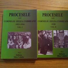 PROCESELE LUI CORNELIU ZELEA CODREANU - Vol. I * 1923-1934 - Vol. II * 1938