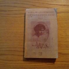 MARIA, REGINA ROMANIEI * Povestea Vietii Mele - vol. II, 1991, 412 p.