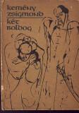 KEMENY ZSIGMOND - KET BOLDOG , 21, Alta editura